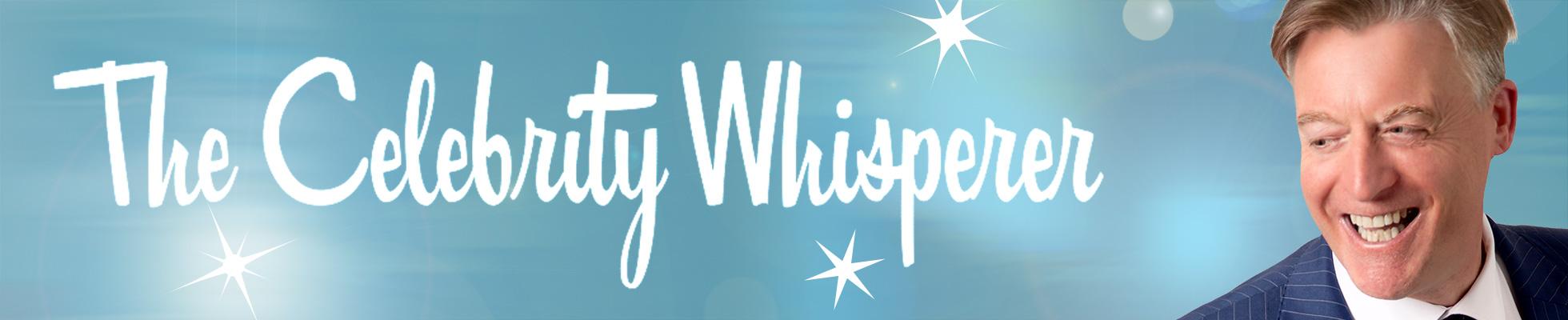 Image result for celebrity whisperer